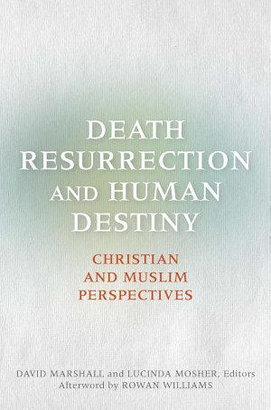 Death  Resurrection  and Human Destiny