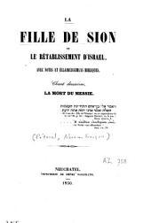 La fille de Sion ou le rétablissement d'Israël: avec notes et éclaircissemens bibliques