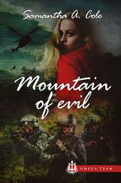 Mountain of Evil: Trident Security Omega Team - Prequel