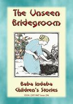 THE UNSEEN BRIDEGROOM - A Fairy Tale