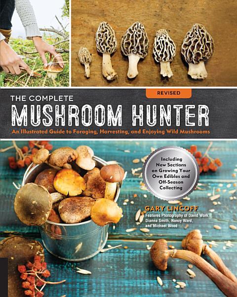 Download The Complete Mushroom Hunter  Revised Book