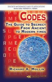 Codes: The Guide to Secrecy From Ancient to Modern Times