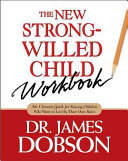 The New Strong Willed Child Workbook Book
