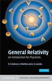General Relativity: An Introduction for Physicists