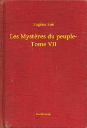 Les Mysteres du peuple-: Volume7