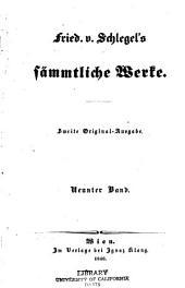 Fried. v. Schlegel's sämmtliche Werke: Bände 9-10