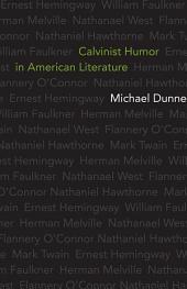 Calvinist Humor in American Literature