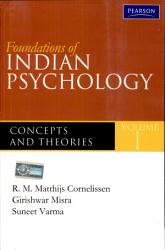 Foundations of Indian Psychology Volume 1: Theories and Concepts