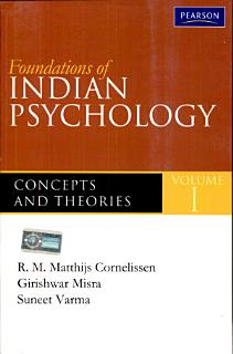 Foundations of Indian Psychology Volume 1  Theories and Concepts Book
