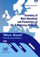 "Inventory of Main Standards and Parameters of the E Waterway Network ""Blue Book"""