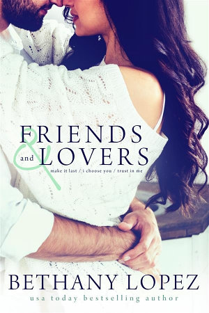 Friends   Lovers Trilogy PDF