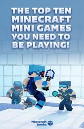 The Top Ten Minecraft Mini Games You NEED To Be Playing