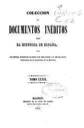 Colección de documentos inéditos para la historia de España: Volumen 39