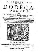 Cunradi Rittershusii Dodeca Deltos, sive in duodecim tabularum leges commentarius novus