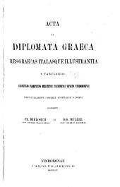 Acta et diplomata graeca medii aevi sacra et profana: Volumes 3-4