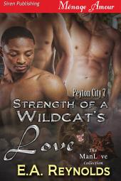Strength of a Wildcat's Love [Peyton City 7]