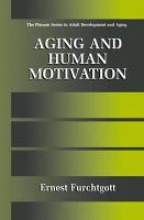 Aging and Human Motivation PDF
