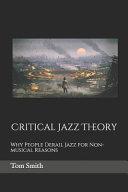 Critical Jazz Theory