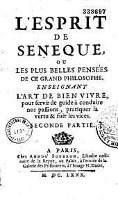 L'esprit de Sénèque et les plus belles pensées de ce philosophe