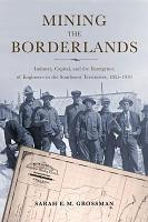 Mining the Borderlands PDF