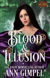 Blood and Illusion: Paranormal Romance--With a Steampunk Edge