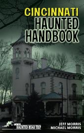 Cincinnati Haunted Handbook