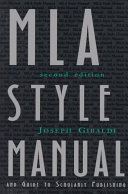 MLA Style Manual and Guide to Scholarly Publishing Book
