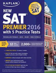 Kaplan New SAT Premier 2016 with 5 Practice Tests