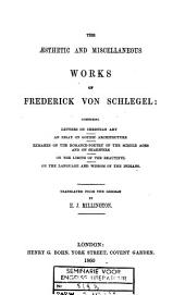 The Aesthetic and Miscellaneous Works of Fredrick Von Schlegel