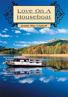 Love on a Houseboat
