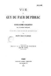 Vie de Guy Du Faur de Pibrac