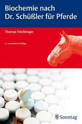 Biochemie nach Dr. Schüßler für Pferde: Ausgabe 2