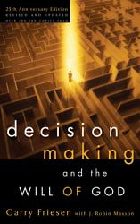 Decision Making And The Will Of God Book PDF