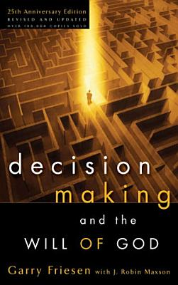 Decision Making and the Will of God