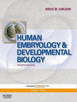 Human Embryology and Developmental Biology E Book PDF