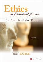 Ethics in Criminal Justice PDF
