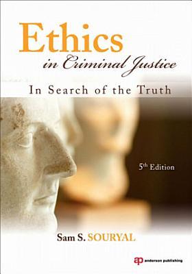 Ethics in Criminal Justice