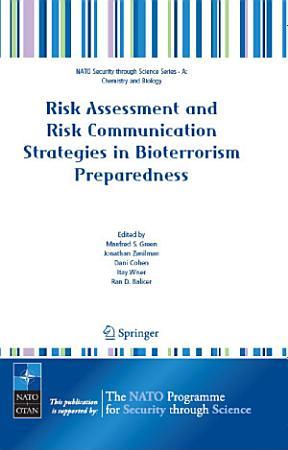Risk Assessment and Risk Communication Strategies in Bioterrorism Preparedness PDF