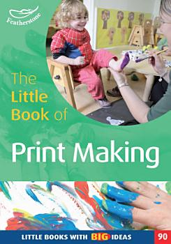 The Little Book of Print making PDF