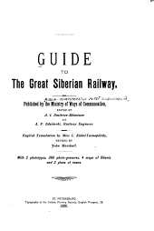 Guide to the Great Siberian Railway: Published by the Ministry of Ways of Communication