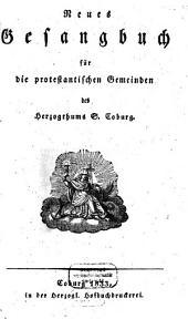 Neues Gesangbuch für die protestantischen Gemeinden des Herzogthums S. Coburg