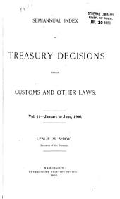 Treasury Decisions Under the Customs, Internal Revenue, Industrial Alcohol, Narcotic and Other Laws: Volume 11