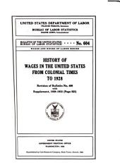 History of Wages in the United States from Colonial Times to 1928: Revision of Bulletin No. 499 with Supplement, 1929-1933 (page 523)