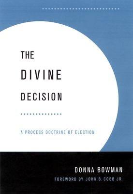 The Divine Decision