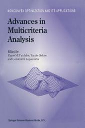 Advances in Multicriteria Analysis
