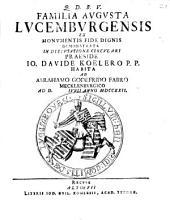 Familia augusta Lucemburgensis, ex monumentis fide dignis demonstrata