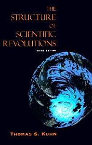 The Structure of Scientific Revolutions Book