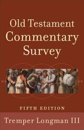 Old Testament Commentary Survey: Edition 5