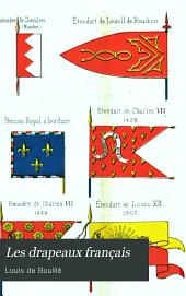 Les drapeaux français: étude historique