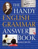 The Handy English Grammar Answer Book